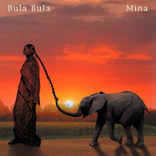 Mina - Bula Bula