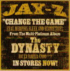 Change the Game 2001 single by Jay-Z, Memphis Bleek, Beanie Sigel, Static Major