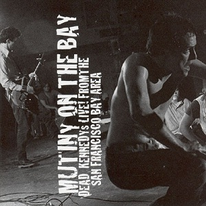 <i>Mutiny on the Bay</i> 2001 live album by Dead Kennedys
