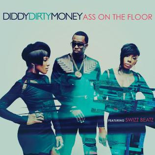 Ass on the Floor 2011 single by Diddy — Dirty Money