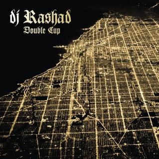 <i>Double Cup</i> 2013 studio album by DJ Rashad