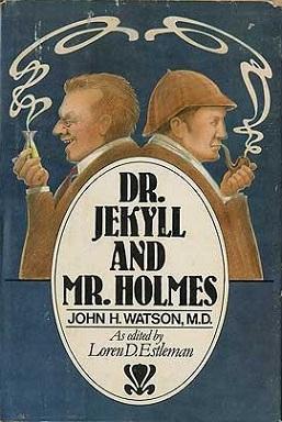 <i>Dr. Jekyll and Mr. Holmes</i>