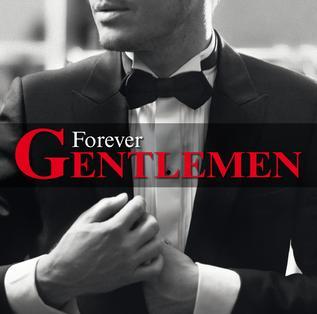 Forever Gentlemen - Wikipedia