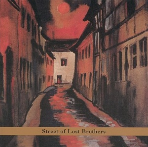 <i>Street of Lost Brothers</i> 2000 studio album by Gary Lucas