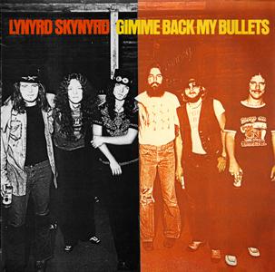 <i>Gimme Back My Bullets</i> 1976 studio album by Lynyrd Skynyrd