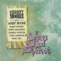 <i>The Iron Behind the Velvet</i> Album by Christy Moore