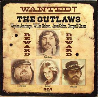 <i>Wanted! The Outlaws</i> 1976 compilation album by Waylon Jennings, Willie Nelson, Jessi Colter and Tompall Glaser
