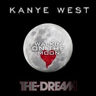 The dream ft kanye west walking on moon lyrics