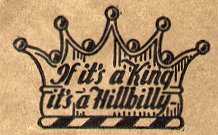 "King Records advertising marketing campaign ""If it's a King, It's a Hillbilly — If it's a Hillbilly, it's a King"