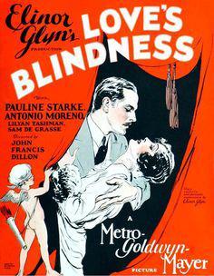 <i>Loves Blindness</i> 1926 film by John Francis Dillon