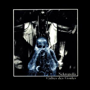 <i>Cultes des Goules</i> album by Nekropolis