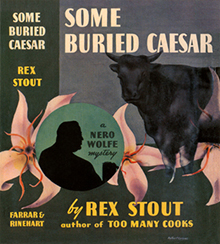 <i>Some Buried Caesar</i> book by Rex Stout