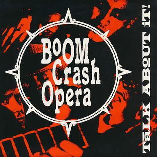 Talk About It (song) 1990 single by Boom Crash Opera