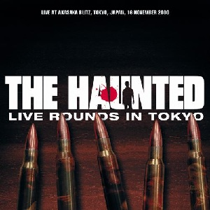 <i>Live Rounds in Tokyo</i> 2001 live album by The Haunted