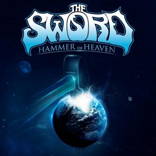Hammer of Heaven single by The Sword