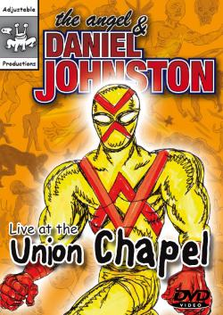 The angel and daniel johnston live at the union chapel for A t the salon johnstone