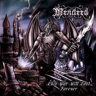 <i>This War Will Last Forever</i> 2005 studio album by Mendeed