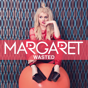Wasted (Margaret song) 2014 single by Margaret