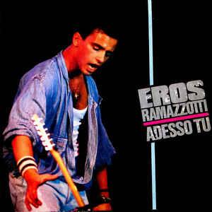 Adesso tu 1986 single by Eros Ramazzotti