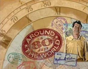 <i>Around the World in 80 Days with Michael Palin</i> television series