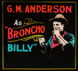 Lantern slide promoting Broncho Billy Anderson's films