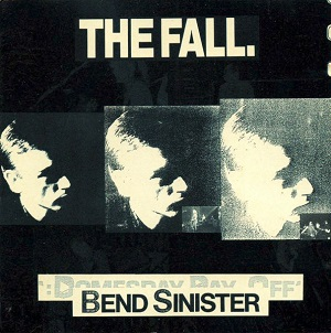<i>Bend Sinister</i> (album) 1986 studio album by the Fall