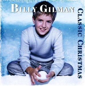 <i>Classic Christmas</i> (Billy Gilman album) 2000 studio album by Billy Gilman