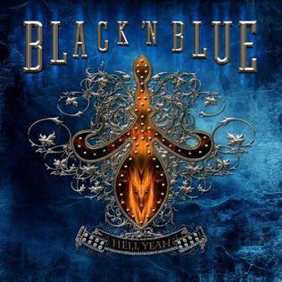 <i>Hell Yeah!</i> (Black n Blue album) 2011 studio album by Black n Blue
