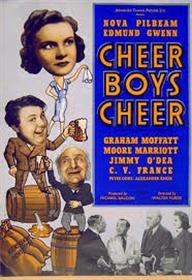 <i>Cheer Boys Cheer</i> 1939 film by Walter Forde