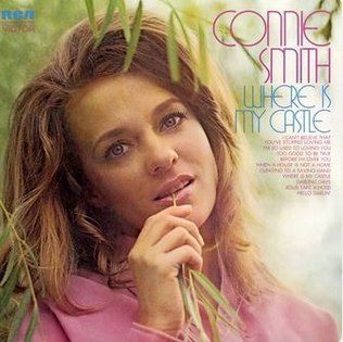 <i>Where Is My Castle</i> 1971 studio album by Connie Smith