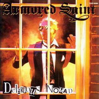<i>Delirious Nomad</i> 1985 studio album by Armored Saint