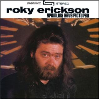 <i>Gremlins Have Pictures</i> 1986 compilation album by Roky Erickson