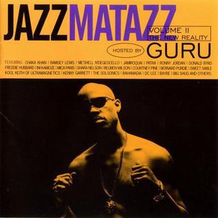 <i>Gurus Jazzmatazz, Vol. 2: The New Reality</i> 1995 studio album by Guru