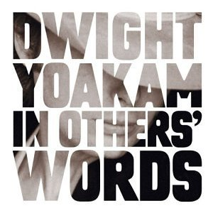 <i>In Others Words</i> 2003 compilation album by Dwight Yoakam