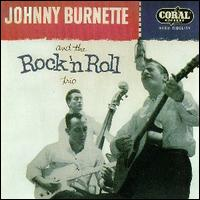 Johnny Burnette and the Rock 'n Roll Trio.jpg