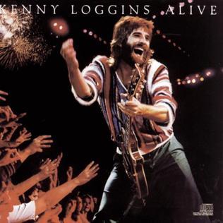<i>Kenny Loggins Alive</i> 1980 live album by Kenny Loggins
