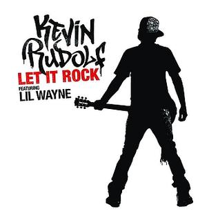 Let It Rock (Kevin Rudolf song) - Wikipedia