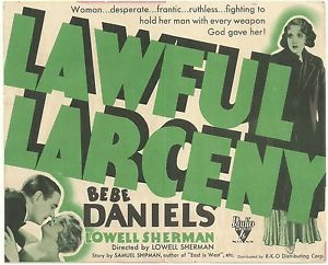 <i>Lawful Larceny</i> 1930 film directed by Lowell Sherman
