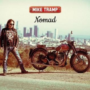 <i>Nomad</i> (Mike Tramp album) 2015 studio album by Mike Tramp