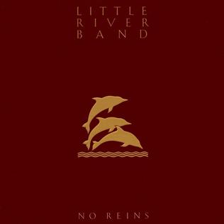 Little River Band [LRB] - No Reins
