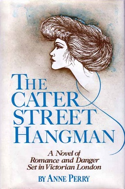 <i>The Cater Street Hangman</i> book by Anne Perry