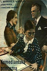 <i>The Comedians Princess</i> 1936 film by Miroslav Cikán