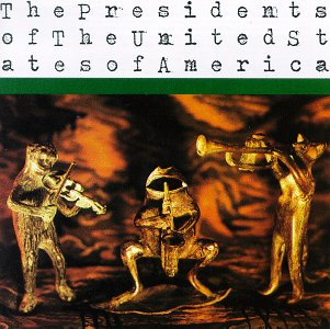 <i>The Presidents of the United States of America</i> (album) 1995 studio album by The Presidents of the United States of America