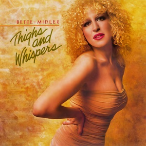 <i>Thighs and Whispers</i> album by Bette Midller released in 1979