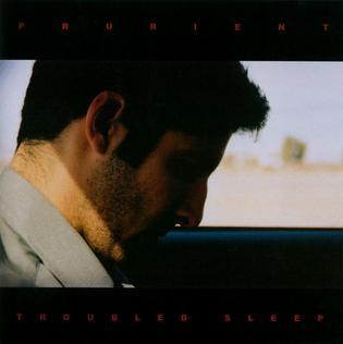 <i>Troubled Sleep</i> (album) 2003 studio album by Prurient