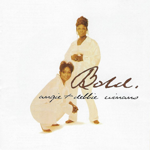 <i>Bold</i> (Angie & Debbie Winans album) 1997 studio album by Angie & Debbie Winans