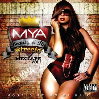<i>Beauty & the Streets Vol. 1</i> 2009 mixtape by Mýa