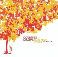 Counting Crows-Films About Ghosts (the Best Of...)