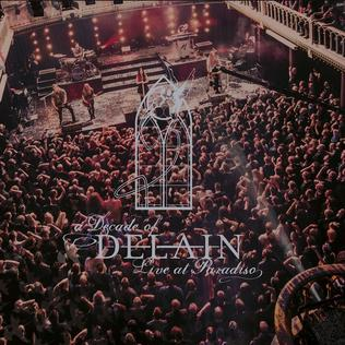 <i>A Decade of Delain: Live at Paradiso</i> 2017 video by Delain