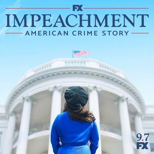 <i>Impeachment: American Crime Story</i> Third season of American Crime Story